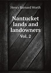 Nantucket Lands And Landowners Book PDF
