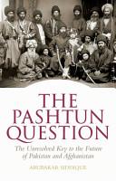 The Pashtun Question PDF