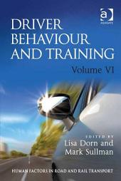 Driver Behaviour and Training: Volume 6