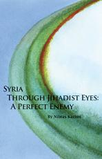 Syria through Jihadist Eyes PDF