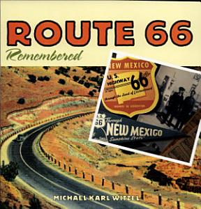 Route 66 Remembered Book