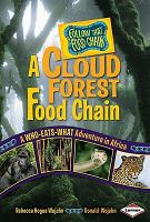 A Cloud Forest Food Chain  A Who Eats What Adventure in Africa PDF