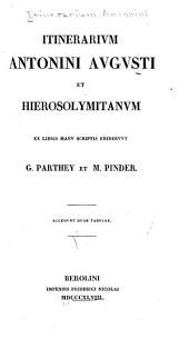 Itinerarium Antonini Avgvsti et Hierosolymitanvm: ex libris manvscriptis
