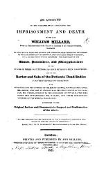 An Account of the Circumstances Attending the Imprisonment and Death of the Late William Millard