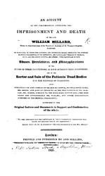 An Account Of The Circumstances Attending The Imprisonment And Death Of The Late William Millard Book PDF