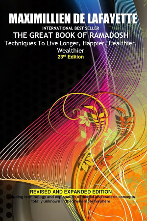 23rd Edition THE GREAT BOOK OF RAMADOSH   Techniques To Live Longer  Happier  Healthier  Wealthier