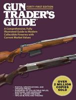Gun Trader s Guide  Forty First Edition PDF