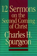 12 Sermons on the Second Coming of Christ