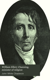 William Ellery Channing: Minister of Religion