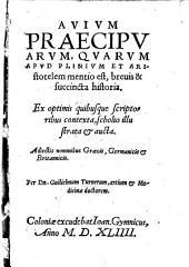 Avium praecipuarum, quarum apud Plinium et Aristotelem mentio est, brevis et succincta historia