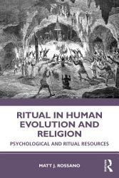 Ritual in Human Evolution and Religion PDF