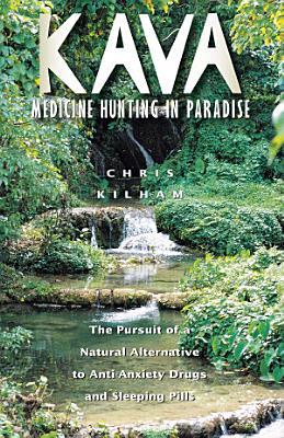 Kava  Medicine Hunting in Paradise