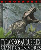 Tyrannosaurus Rex and Other Giant Carnivores PDF