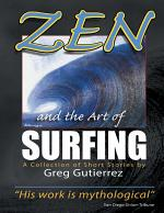 Zen and the Art of Surfing: A Collection of Short Stories