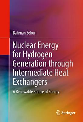 Nuclear Energy for Hydrogen Generation through Intermediate Heat Exchangers