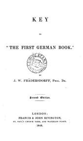 The first German book, by T.K. Arnold and J.W. Frädersdorff. [With] Reading companion. Key, by J.W. Frädersdorff