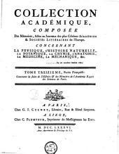 Recueil de mémoires, ou collection de pièces académiques, concernant la médecine, l'anatomie et la chirurgie, la chymie, la physique expérimentale, la botanique et l'histoire naturelle: partie françoise, Volume13