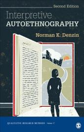 Interpretive Autoethnography: Edition 2