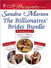 The Billionaires' Brides Bundle: The Italian Prince's Pregnant Bride\The Greek Prince's Chosen Wife\The Spanish Prince's Virgin Bride