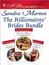 The Billionaires' Brides Bundle: The Italian Prince's Pregnant Bride\The Greek Prince's Chosen Wife\The Spanish Prince's Virgin Bride