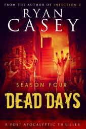 Dead Days: Season Four