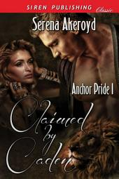 Claimed by Caden [Anchor Pride 1]