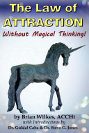 The Law Of Attraction Without Magical Thinking Book PDF