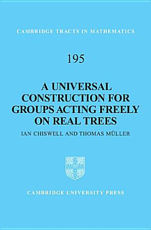 A Universal Construction for Groups Acting Freely on Real Trees PDF