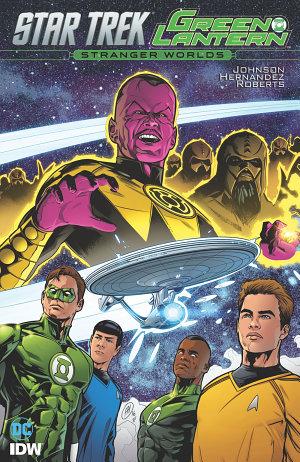Star Trek Green Lantern  Vol  2  Stranger Worlds
