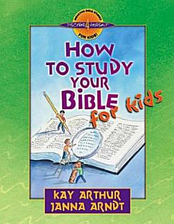How to Study Your Bible for Kids Book