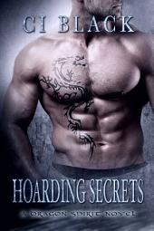Hoarding Secrets: A Dragon Spirit Novel, Book 3