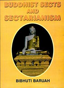 Buddhist Sects and Sectarianism PDF
