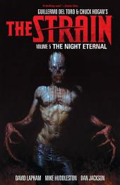 Strain, The Volume 5 The Night Eternal: Issues 1-6