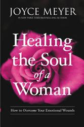 Healing The Soul Of A Woman Book PDF