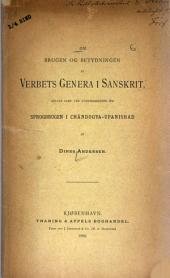 Om brugen og betydningen af verbets genera i Sanskrit: oplyst isa︠e︡r ved undersøgelser om sprogbrugen i Chāndogya-Upanishad, af Dines Andersen