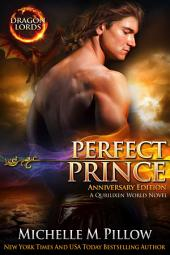 Perfect Prince: Dragon-Shifter Romance (Anniversary Edition): Dragon Lords #2