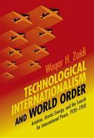 Technological Internationalism and World Order PDF