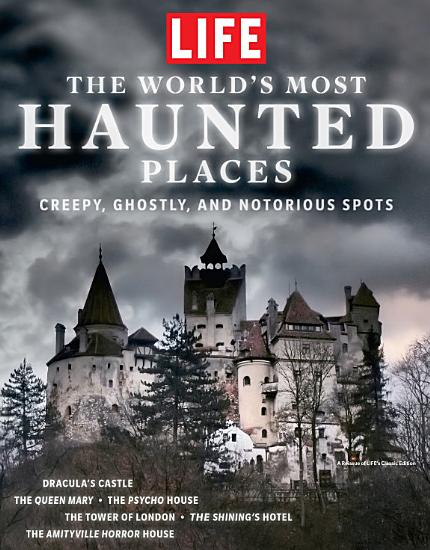 LIFE the World s Most Haunted Places PDF