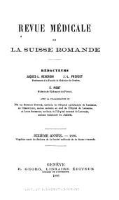 Revue médicale de la Suisse romande: Volume6