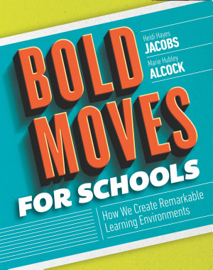 Bold Moves for Schools