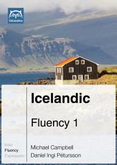 Icelandic Fluency 1 (Ebook + mp3): Glossika Mass Sentences