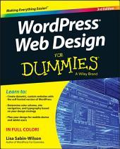 WordPress Web Design For Dummies: Edition 3