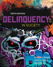 Delinquency in Society: Edition 10