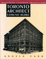 Toronto Architect Edmund Burke PDF