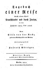 Tagebuch einer Reise durch einen Theil Deutschlands und durch Italien: in den Jahren 1804 bis 1806, Band 4