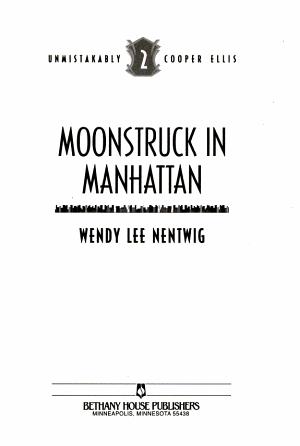 Moonstruck in Manhattan