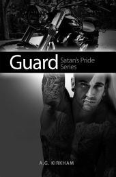 Guard: Satan's Pride Series
