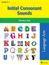 Initial Consonant Sounds: Phonics First