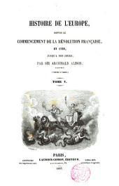 Histoire de l ́Europe, depuis le commencement de la Révolution Française en 1789 jusqu ́à nos jours
