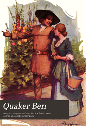 Quaker Ben: A Tale of Colonial Pennsylvania in the Days of Thomas Penn